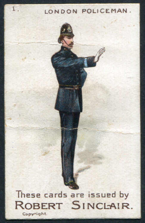 Robert Sinclair 1899 Policemen of the World No.1 London Policeman