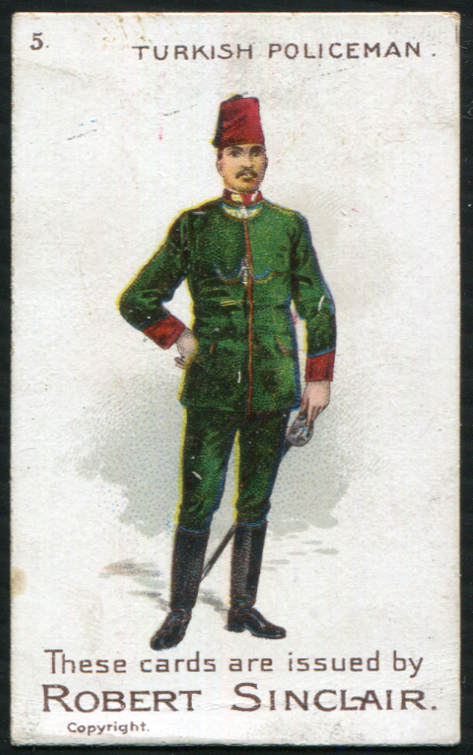 Robert Sinclair 1899 Policemen of the World No.5 Turkish Policeman