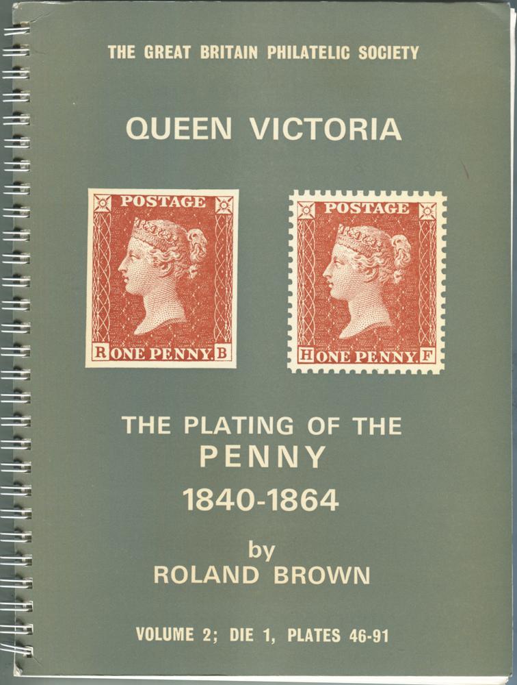 The Plating of the Penny 1840-1861 by Roland Brown