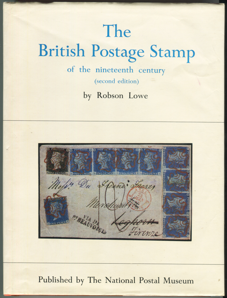 The British Postage Stamp by Robson Lowe