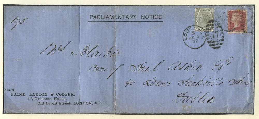 1877 Parliamentary Notice London to Dublin franked 6d grey Plate 15 & 1d red Plate 194